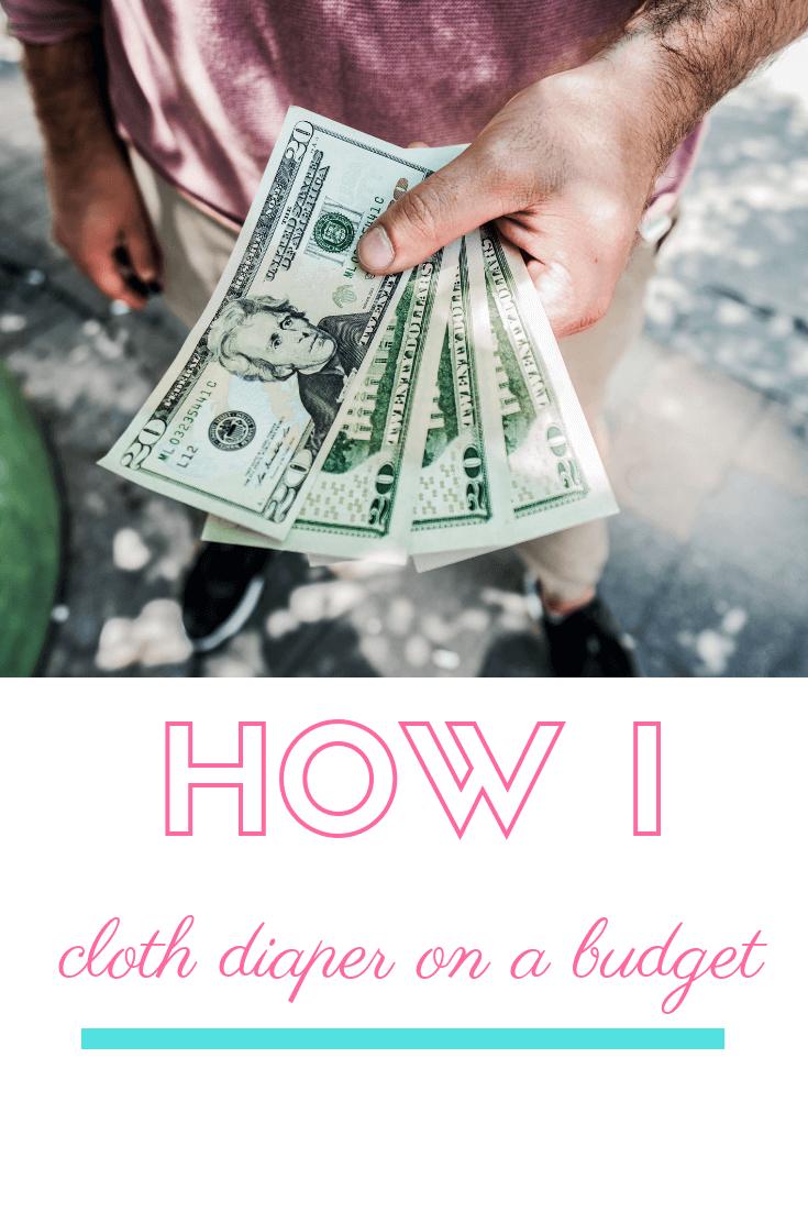 How I Cloth Diaper On A Budget