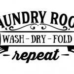 Laundry Room Wash Dry Fold Repeat