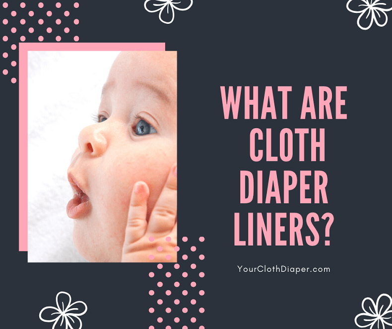 What Are Cloth Diaper Liners?