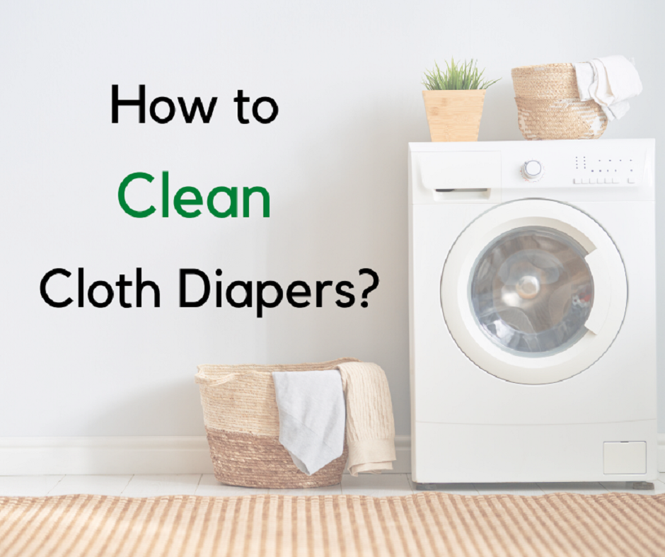 How To Clean Cloth Diapers – 5 Easy Steps