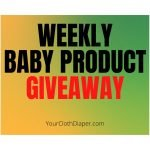 Weekly Baby Product Giveaway @YourClothDiaper.com