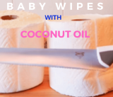 Homemade Baby Wipes With Coconut Oil Recipe And Instructions